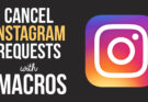 Cancel Follow Requests on Instagram with this iMacros Script Bot