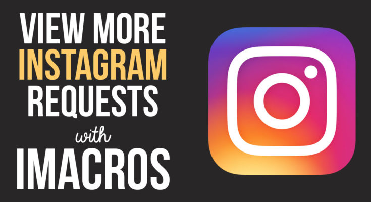 Instagram Scripts Archives - The iMacros Pro - Free Social